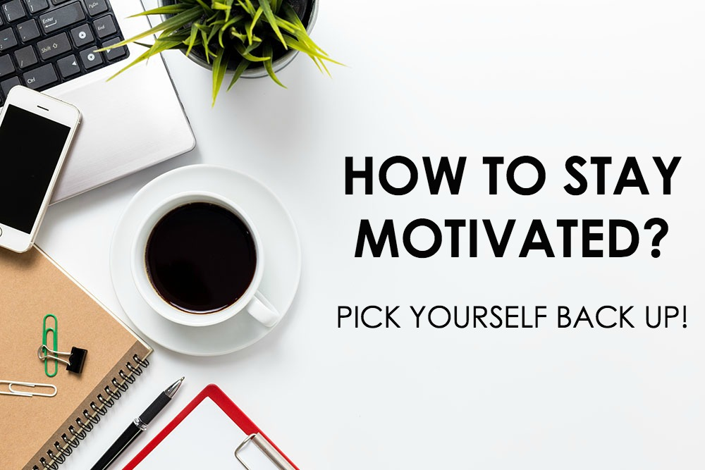 How to Stay Motivated and Positive in Following Your Dreams I DreaminLace.com #MotivationMonday #CareerTips