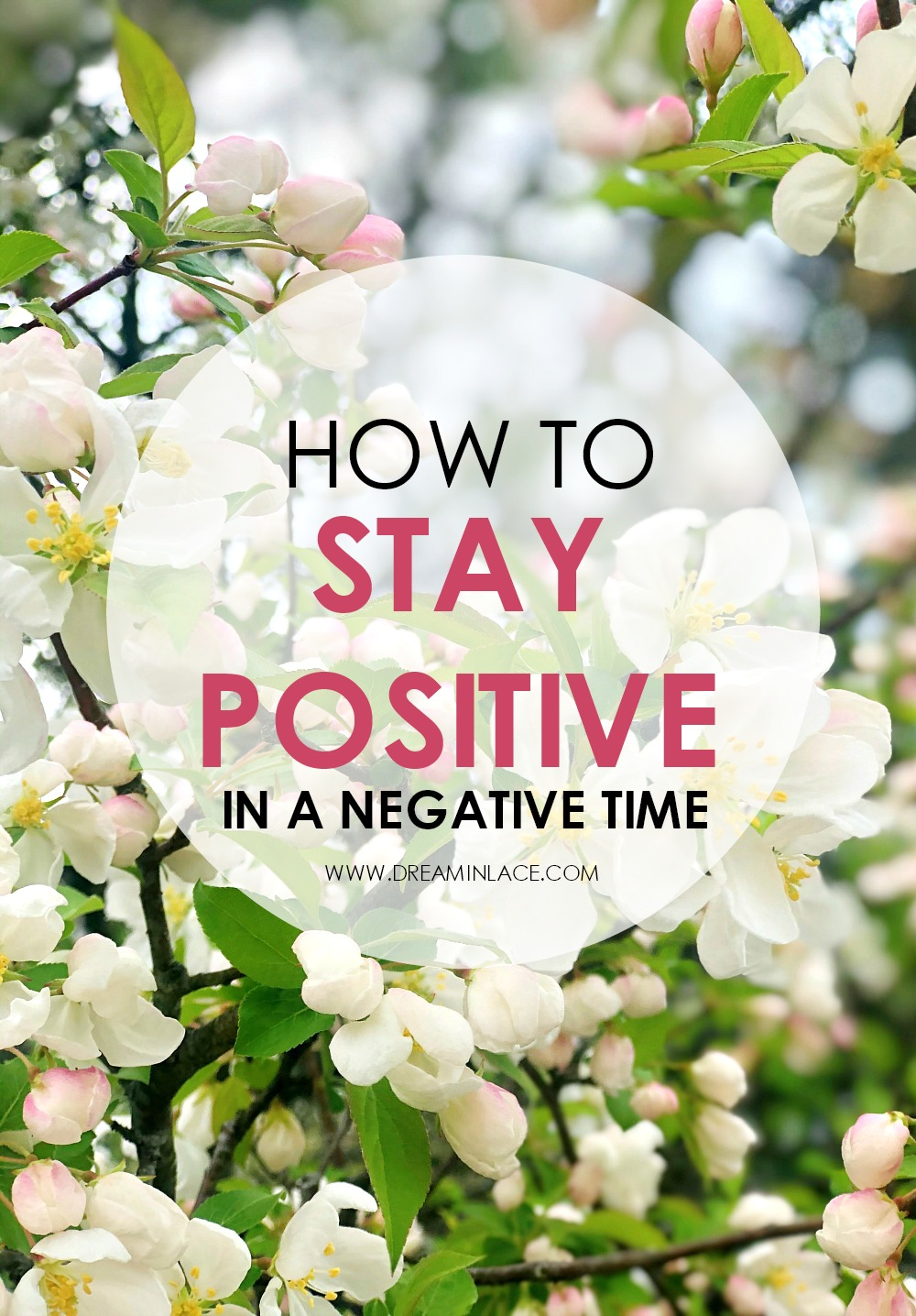 How to Stay Positive During the COVID-19 Crisis I Dreaminlace.com