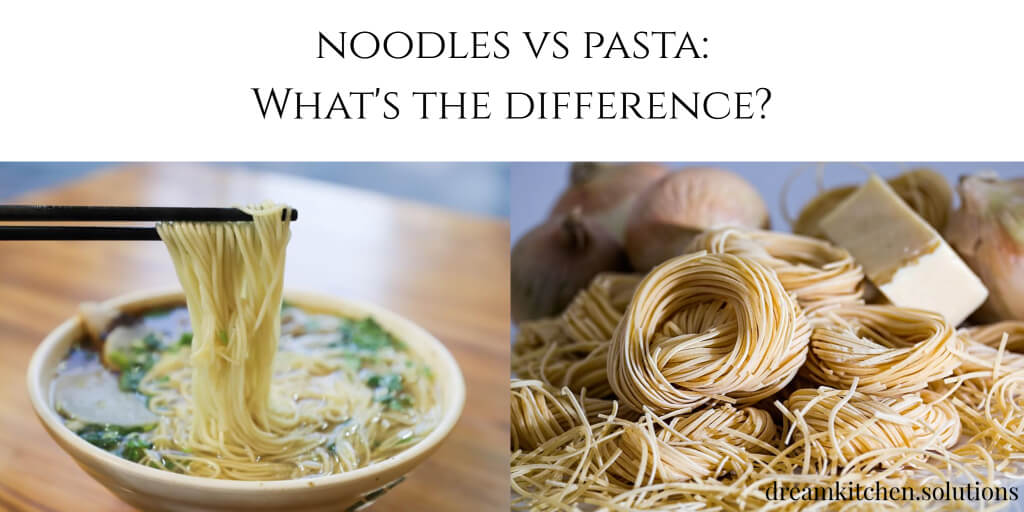 Noodles vs Pasta – What's the Difference?