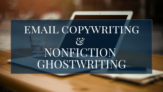 Email ghostwriting and nonfiction ghostwriting title graphic; laptop, pen, notebook, and water glass in background. Email copywriting and nonfiction ghostwriting services