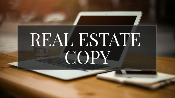 Real Estate Copy graphic with laptop, glass of water, notebook and pen in background. Freelance Writer for Real Estate Copy