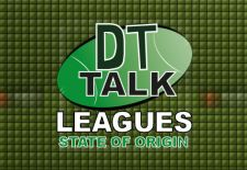 DT Talk State of Origin Leagues