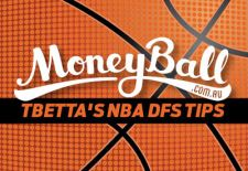 Tbetta's NBA DFS Tips – Thurs 19/10