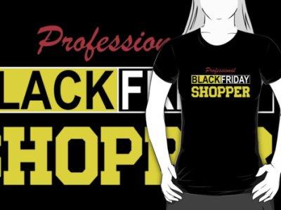 Professional Black Friday Shopper T-Shirt