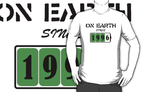On Earth Since 1996 T-Shirt