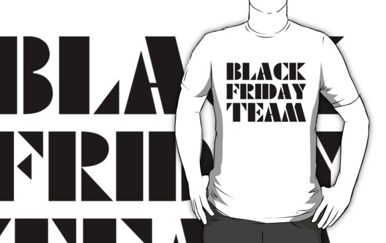 Black Friday Team T-Shirt
