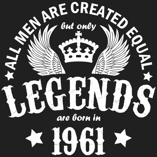 All Men are Created Equal But Only Legends are Born in 1961 T-shirt