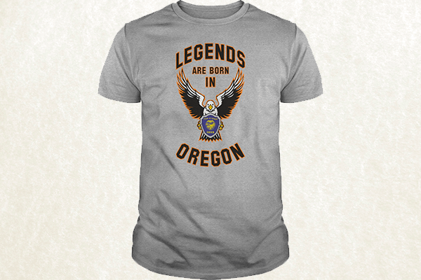 Legends are born in Oregon T-shirt