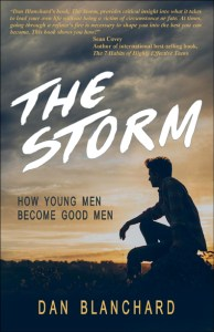 The Storm: How Young Men Become Good Men by Dan Blanchard