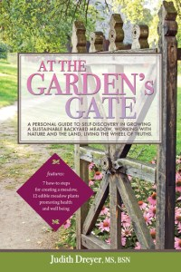At the Garden's Gate by Judith Dreyer