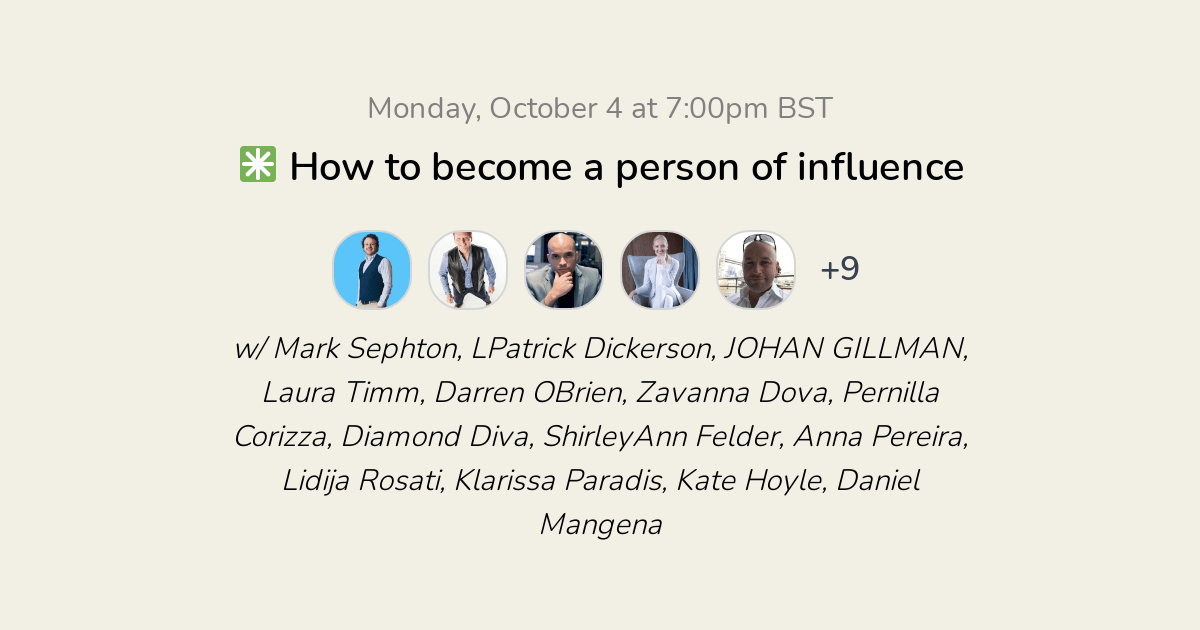 ✳️ How to become a person of influence
