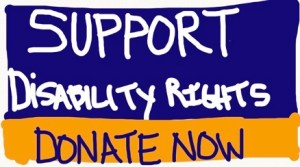 Support Disability Rights. Donate Now!
