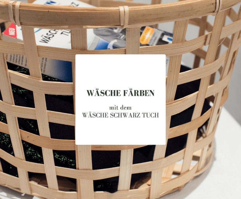 Wäsche färben mit den Wäsche Schwarz Tüchern von Heitmann