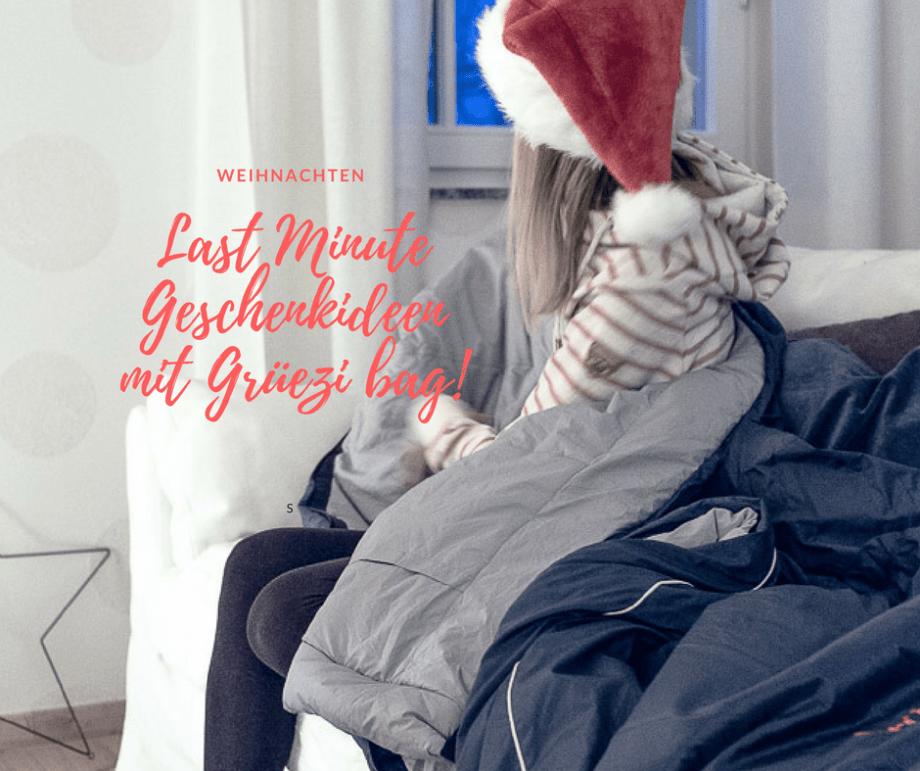 Last Minute Geschenkidee mit Grüezi Bag!