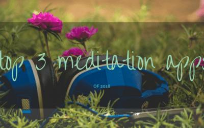 Top 3 Meditation & Mindfulness Apps of 2016