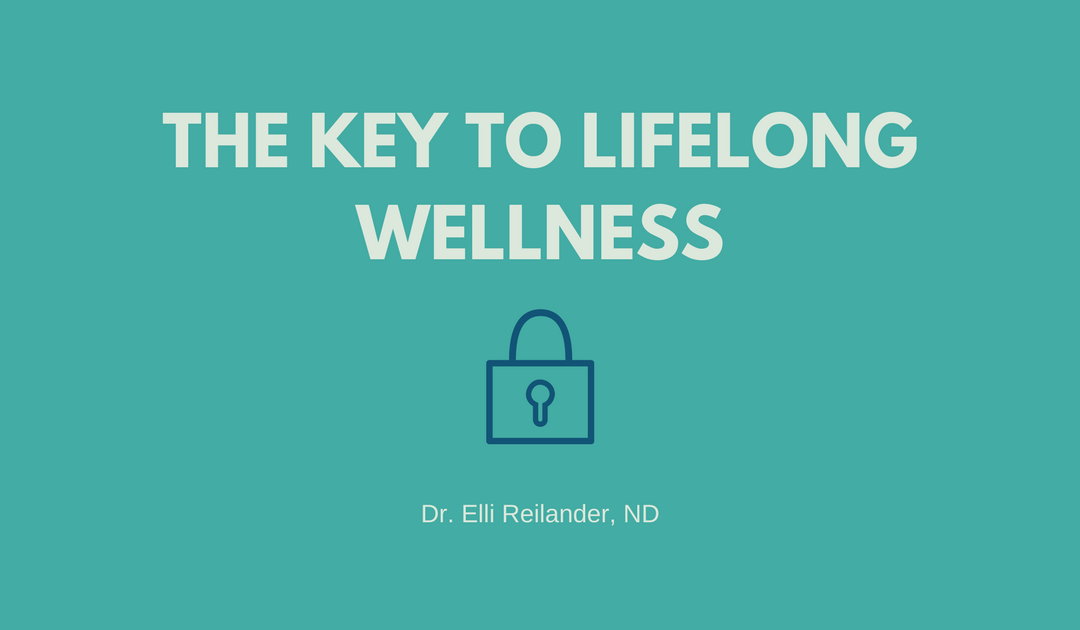 The Key to Lifelong Wellness