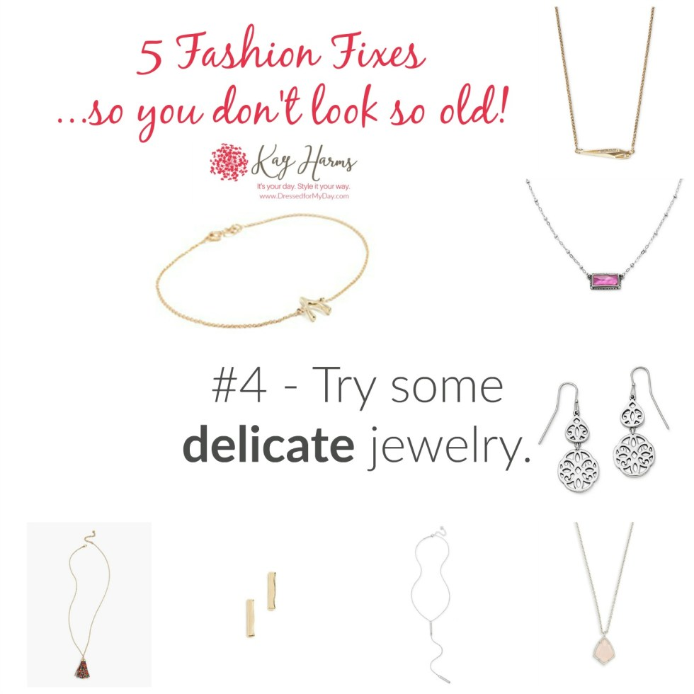 Choose delicate, youthful jewelry