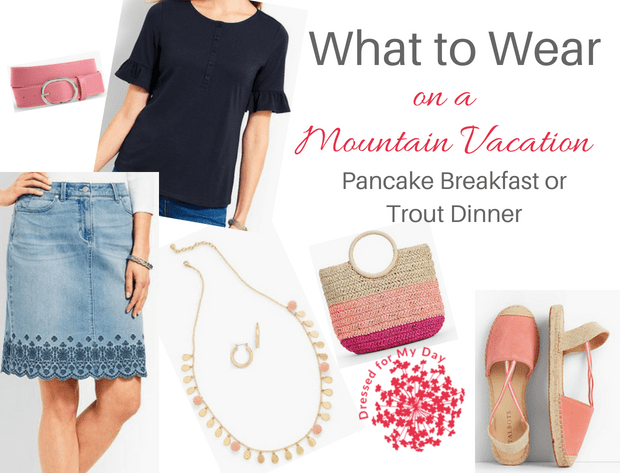 What to Wear Mountain Vacation Pancake Breakfast or Trout Dinner