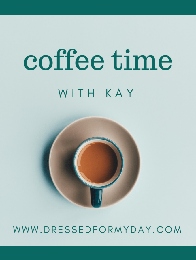 Coffee Time with Kay