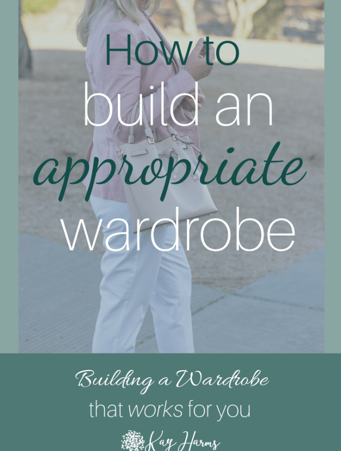 How to Build an Appropriate Wardrobe