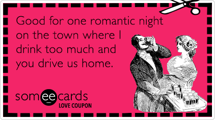 love-coupon-drink-romantic-night-valentines-day-ecards-ecards-someecards