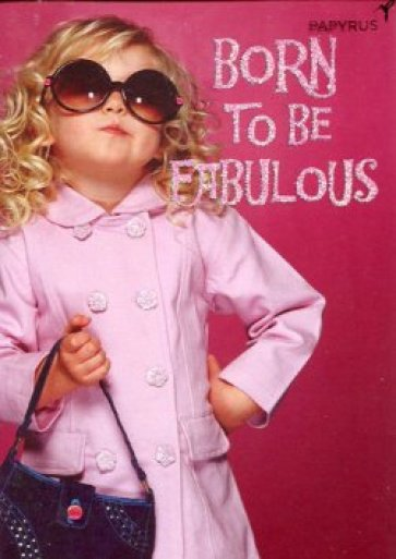 born to be fabulous