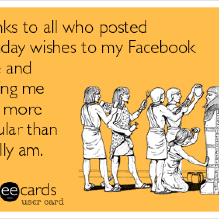 That Time You Decided To Thank All 280 Facebook Birthday Posts