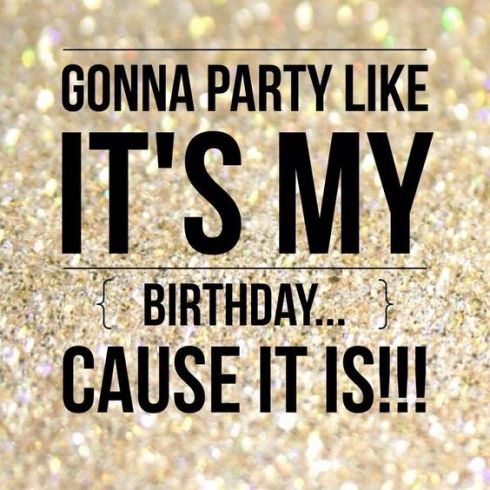 gonna-party-like-its-my-birthday