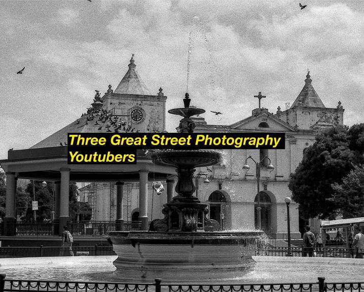 My Three Favorite Street Photography Youtubers