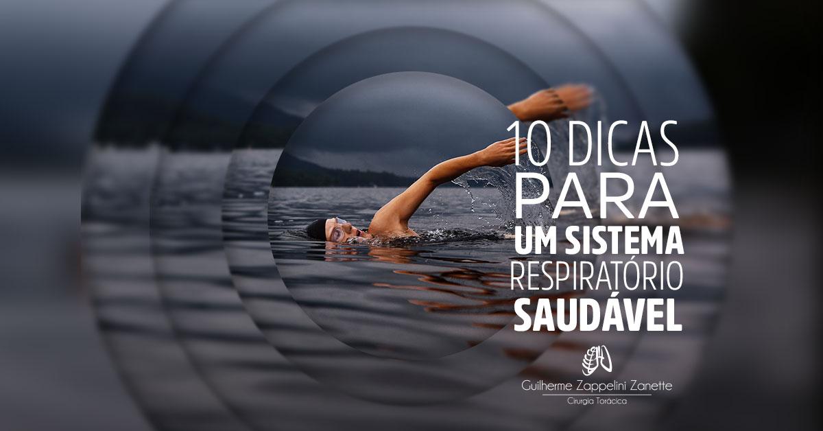 e0f440868 10 dicas para um sistema respiratório saudável - Dr. Guilherme Zappelini