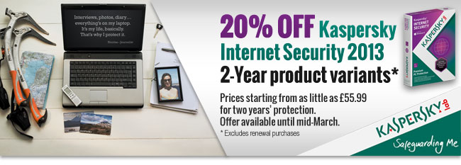 20% OFF Kaspersky Internet Security 2013 2-Year product variants. Prices starting from as little as £55.99 for two years' protection. Offer available until mid-March.