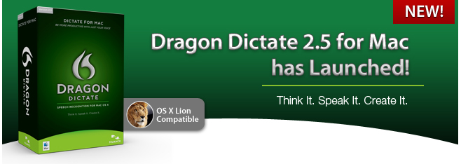 Dragon Dictate 2.5 for Mac has Launched! | Think It. Speak It. Create It.