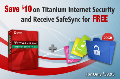 Save $10 on Titanium Internet Security and Receive SafeSync for  FREE