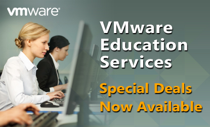 VMware Education Services | Special Deals Now Available