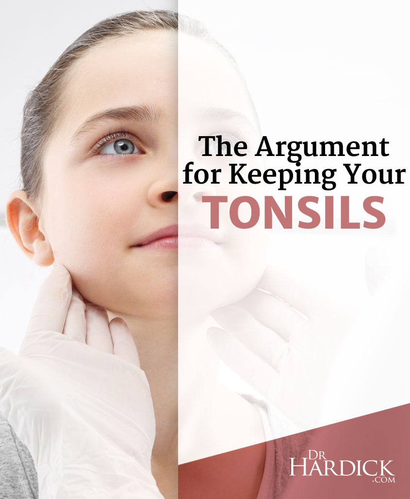 The Argument for Keeping Your Tonsils