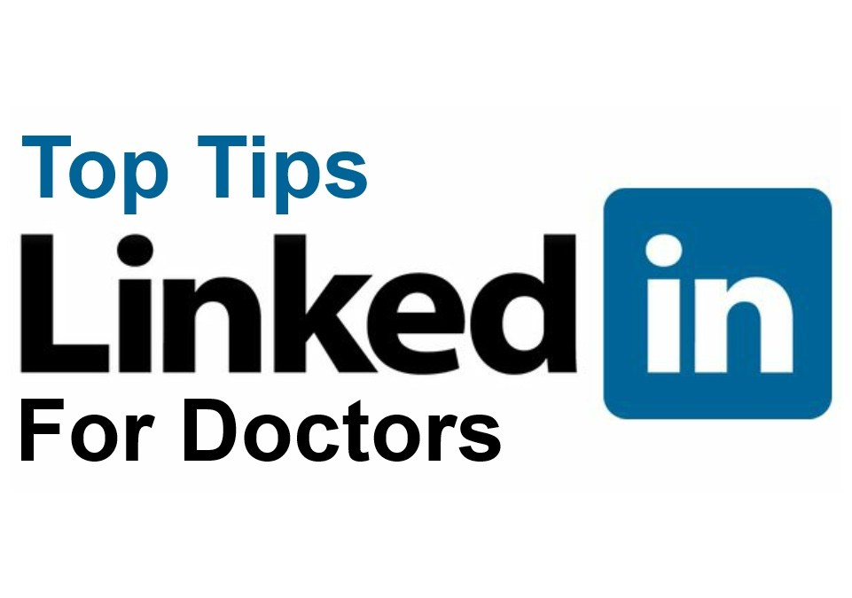 Top Tips-Linkedin for Doctors