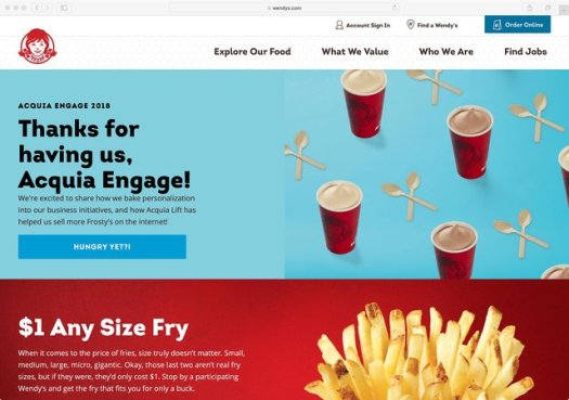 Wendy's used Acquia Lift to target Acquia Engage attendees on their website