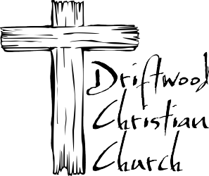Welcome to Driftwood Christian Church