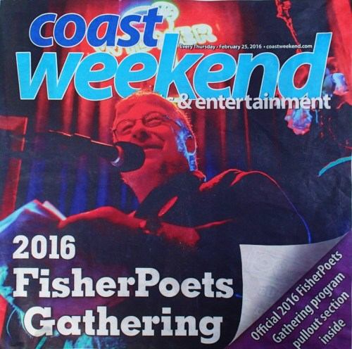 "Well it's not exactly the cover of the Rolling Stone but that's me, the Fisher Poet's poster boy. Reproduced with permission of the ""Coast Weekend'"