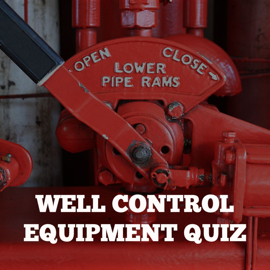 Well Control Equipment Quiz Image
