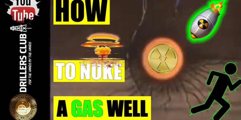 how to nuke a gas well