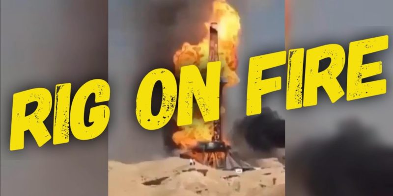 Drilling rig on fire