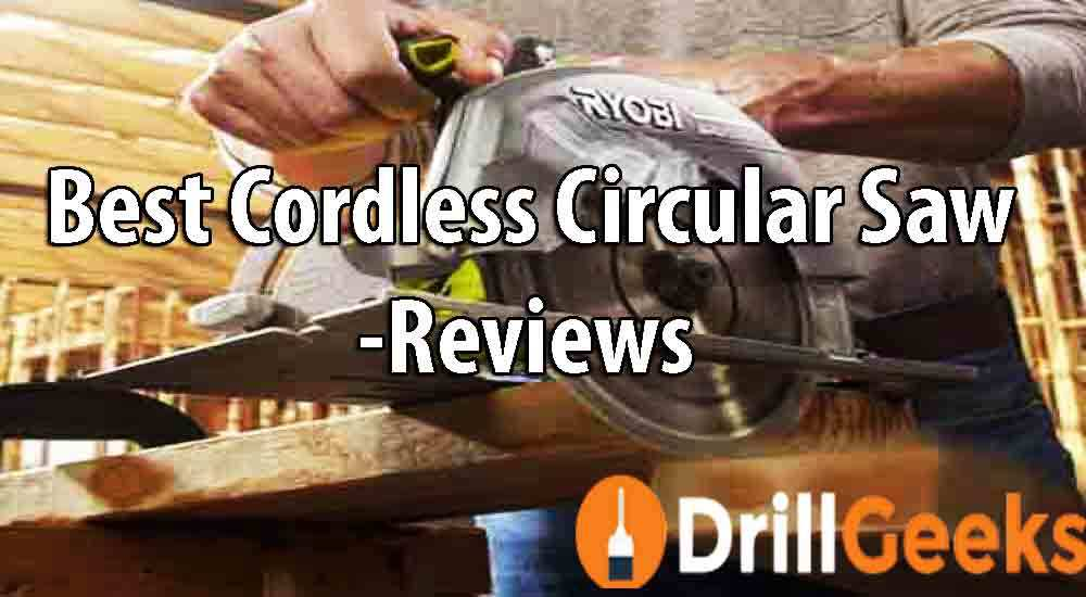 Best-Cordless-Circular-Saw---Reviews-