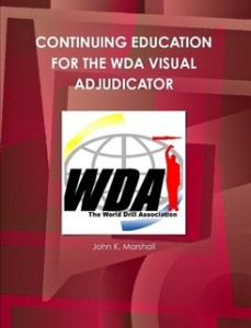 Continuing Education for the WDA Visual Adjudicator Cover, exhibition drill, regulation drill, fancy drill, freestyle drill, color guard, color team