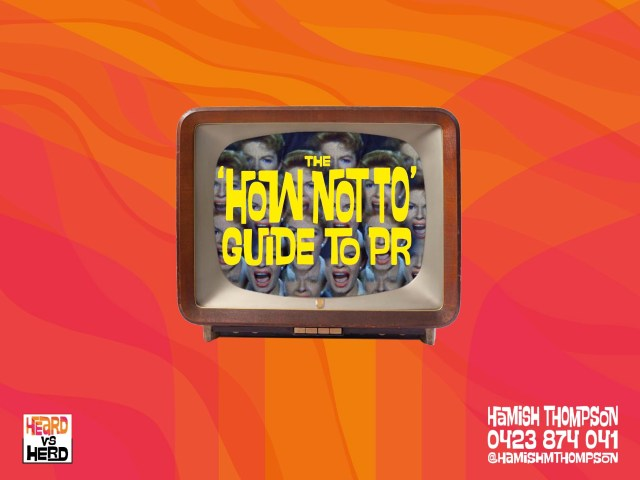 How Not To Guide to PR