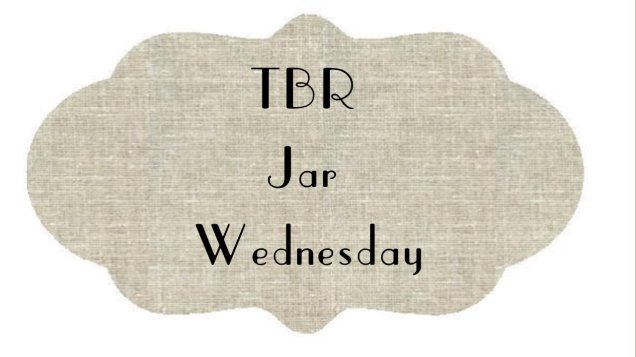 TBR Jar Wednesday