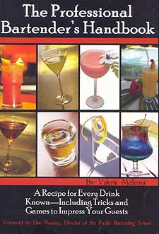 The Professional Bartender's Handbook