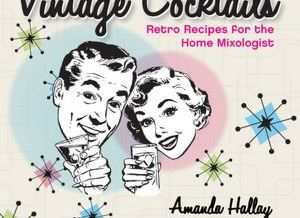 Book Review: Vintage Cocktails - Drinkhacker