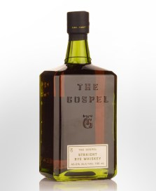 The Gospel Straight Rye Whiskey