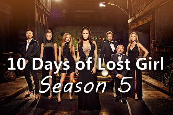 10 Days of Lost Girl Season 5